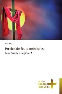 Père Mario - Paroles de feu dominicales - Pour l'année liturgique A.