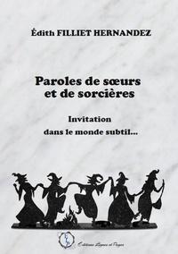 Hernandez-e Filliet - Paroles de soeurs et de sorcières.