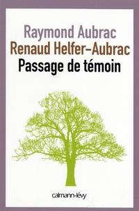 Raymond Aubrac et Benoit Hopkin - Passage de témoin.
