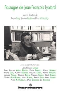 Bruno Cany et Jacques Poulain - Passages de Jean-Francois Lyotard - Rencontre internationale à Paris, du mercredi 14 au samedi 17 octobre 2009.