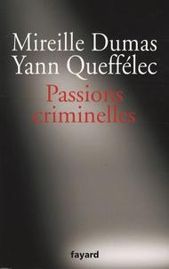 Mireille Dumas et Yann Queffélec - Passions criminelles.