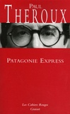 Paul Theroux - Patagonie Express.