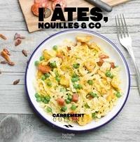 Pâtes, nouilles & co -  Hachette |