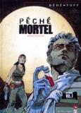 Toff et Joseph Béhé - Péché mortel N°  3 : Résistances.