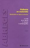 Francis Gold - Pédiatrie en maternité - Réanimation en salle de naissance.