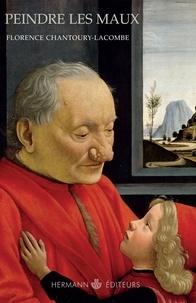 Peindre les maux - Arts visuels et pathologie XIVe-XVIIe siècle.pdf
