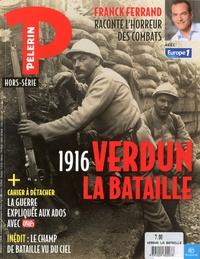 Benoît Fidelin - Pèlerin Hors-série : 1916, Verdun, la bataille.