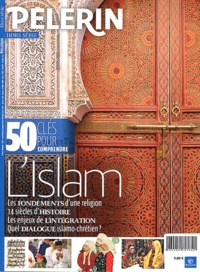 Catherine Lalanne et Antoine d' Abbundo - Pèlerin Hors série : 50 clés pour comprendre l'islam.