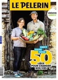 Pascal Ruffenach - Pèlerin Hors-série avril 202 : 50 lieux pour changer nos vies.