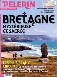 Catherine Lalanne - Pèlerin Hors-série : Bretagne mystérieuse et sacrée.