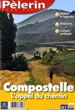 René Poujol - Pèlerin Hors-Série : Compostelle - L'appel du chemin.