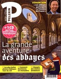 Catherine Lalanne - Pèlerin Hors-série : La grande aventure des abbayes. 1 CD audio