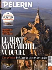 Catherine Lalanne - Pèlerin Hors-Série : Le Mont Saint-Michel vu du ciel.