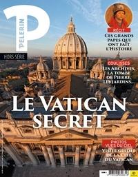 Catherine Lalanne - Pèlerin Hors-série : Le Vatican secret - Photos vues du ciel, visites guidées de la cité du Vatican.