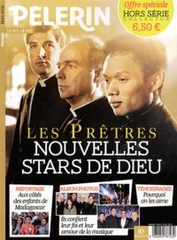 Antoine d' Abbundo - Pèlerin Hors série : Les Prêtres - Nouvelles stars de Dieu.