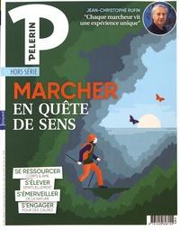 Catherine Lalanne - Pèlerin Hors-série mars 2019 : Marcher en quête de sens.