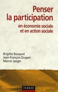 Brigitte Bouquet et Jean-François Draperi - Penser la participation en économie sociale et en action sociale.