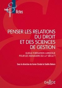 Xavier Strubel et Gaëlle Deharo - Penser les relations du droit et des sciences de gestion.