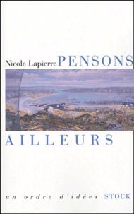Nicole Lapierre - Pensons ailleurs.