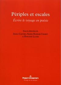 Idoli Castro et Samia Kassab-Charfi - Périples et escales - Ecrire le voyage en poésie.