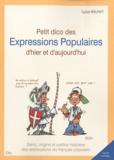 Sylvie Brunet - Petit dico des Expressions Populaires d'hier et d'aujourd'hui.