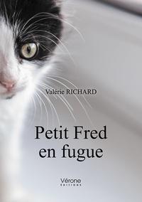 Valérie Richard - Petit Fred en fugue.