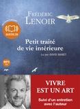 Frédéric Lenoir - Petit traité de vie intérieure. 1 CD audio MP3