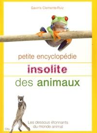 Gavin's Clemente Ruiz - Petite encyclopédie insolite des animaux.