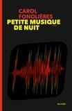 Carol Fonolières - Petite musique de nuit.