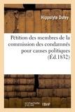 Alexandre Corréard - Pétition des membres de la commission des condamnés pour causes politiques, adressée.