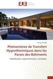 Meng-Hao Qin - Phénomènes de Transfert Hygrothermiques dans les Parois des Batiments.
