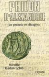 Mireille Hadas-Lebel - Philon d'Alexandrie - Un penseur en diaspora.