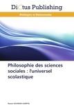 Nasser Suleiman Gabryel - Philosophie des sciences sociales : l'universel scolastique.