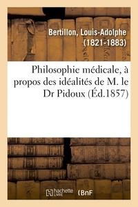 Henri Sée - Philosophie médicale, à propos des idéalités de M. le Dr Pidoux.
