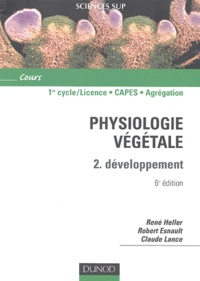 René Heller et Robert Esnault - Physiologie végétale - Volume 2, Développement.