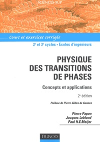 Paul-H-E Meijer et Pierre Papon - Physique des transitions de phases - Concepts et applications.