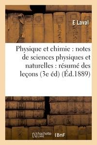 Laval - Physique et chimie : notes de sciences physiques et naturelles : résumé des leçons aux élèves.