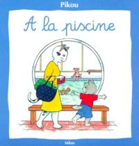 Bernard Giroud et Nicole Baron - Pikou  : À la piscine.