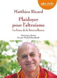 Matthieu Ricard - Plaidoyer pour l'altruisme - La force de la bienveillance. 1 CD audio MP3