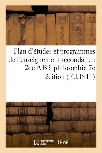 Plan d'études et programmes de l'enseignement secondaire : 2de A B à philosophie 7e édition