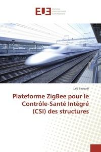 Plateforme ZigBee pour le Contrôle-Santé Intégré (CSI) des structures.pdf