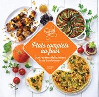 Plats complets au four - 100 recettes délicieuses juste à enfourner.pdf