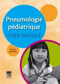 Nicole Beydon - Pneumologie pédiatrique : guide pratique.