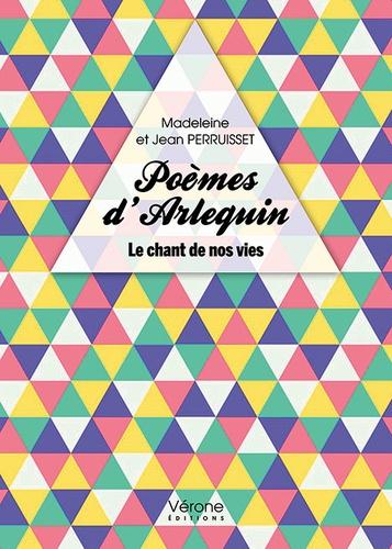 Jean Perruisset - Poèmes d'Arlequin.