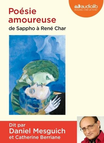 Daniel Mesguich - Poésie amoureuse - De Sappho à René Char. 1 CD audio