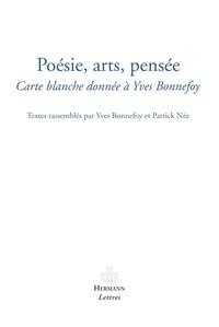 Yves Bonnefoy et Patrick Née - Poésie, arts, pensée - Carte blanche donnée à Yves Bonnefoy.