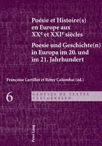 Françoise Lartillot - Poésie et Histoire(s) en Europe aux XXe et XXIe siècles.
