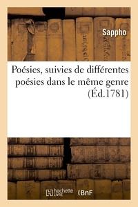 Sappho - Poesies, suivies de differentes poesies dans le meme genre.