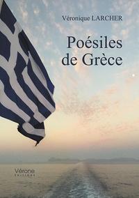 Véronique Larcher - Poésiles de Grèce.
