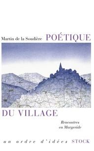 Martin de La Soudière - Poétique du village - Rencontres en Margeride.